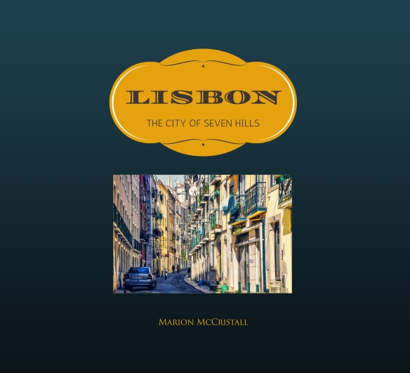 Lisbon: the City of Seven Hills